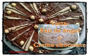 Tarta: Pan De Ángel Y Crema De Chocolate